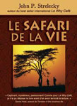 Le Safari de la vie